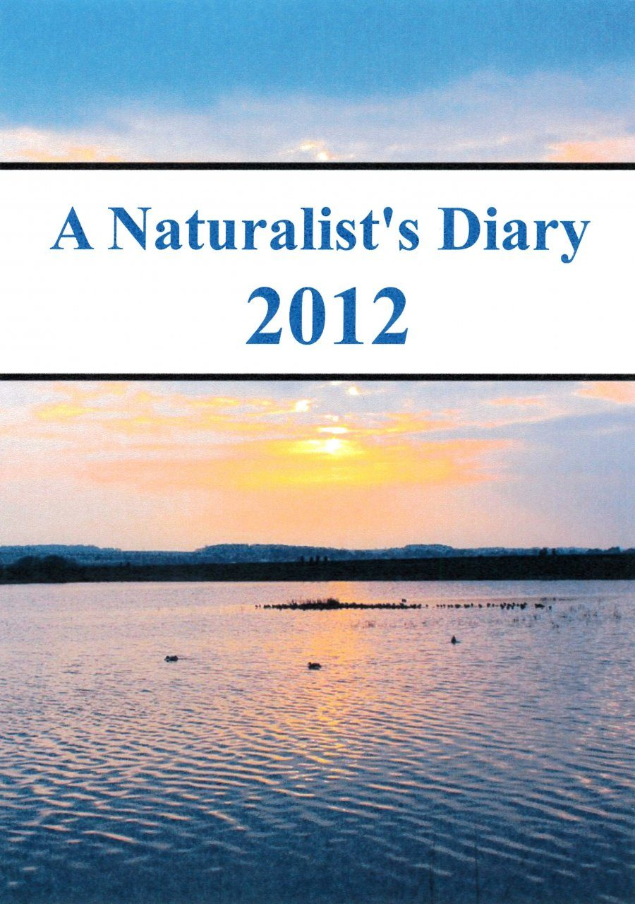 A Naturalist's Diary 2012 (Region 2)