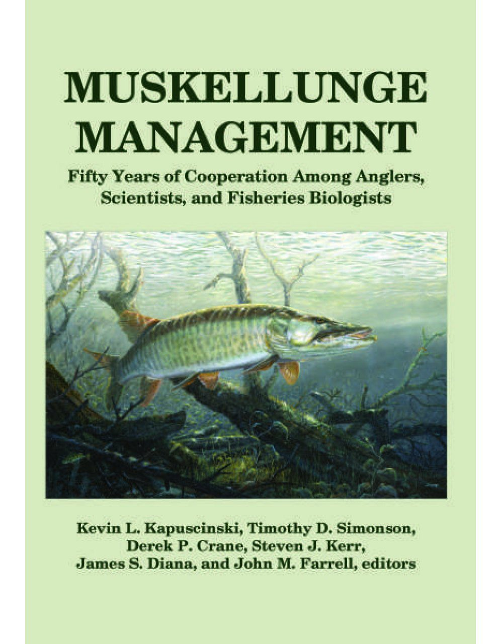Muskellunge Management
