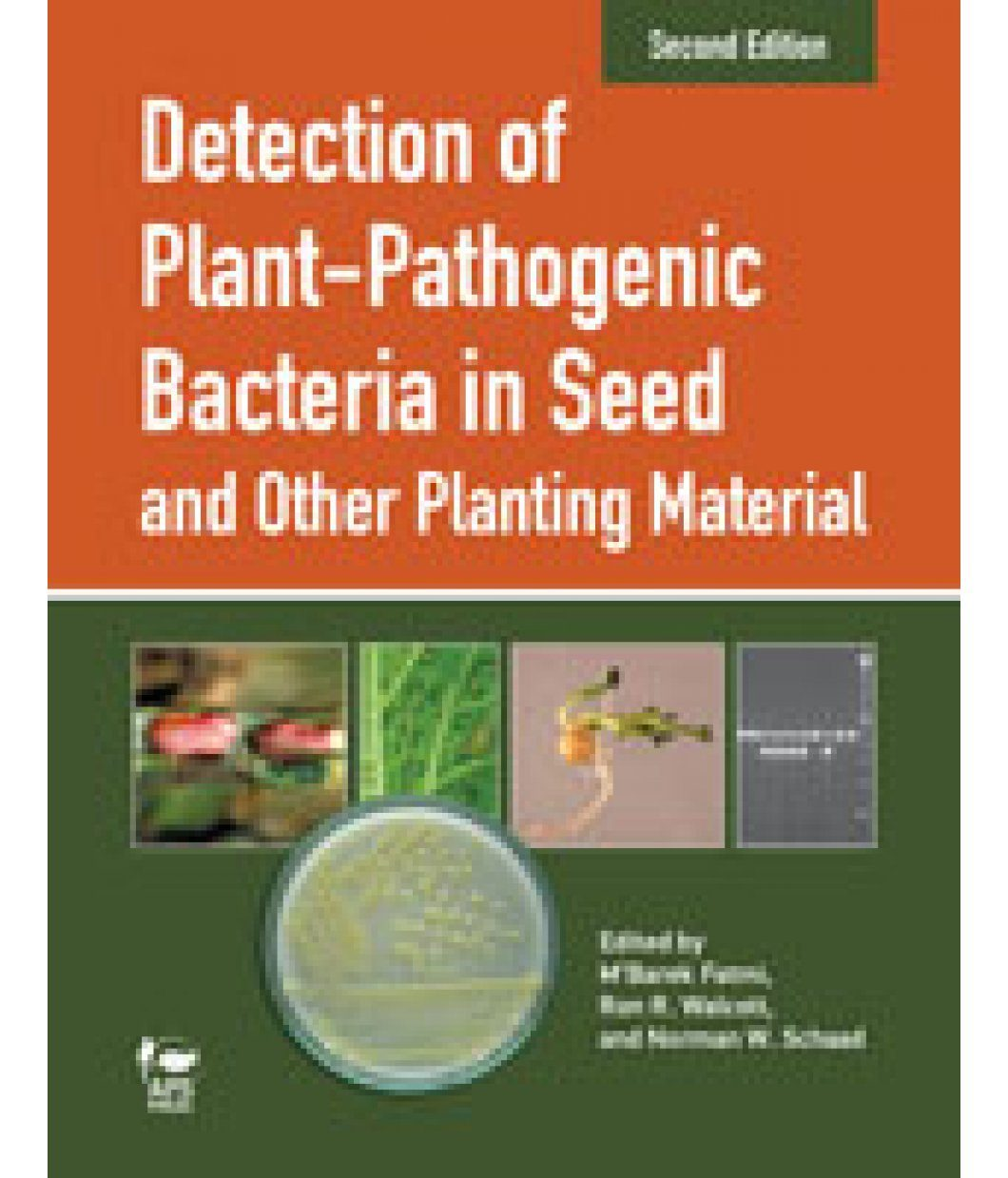 Detection of Plant-Pathogenic Bacteria in Seed and Other Planting Material