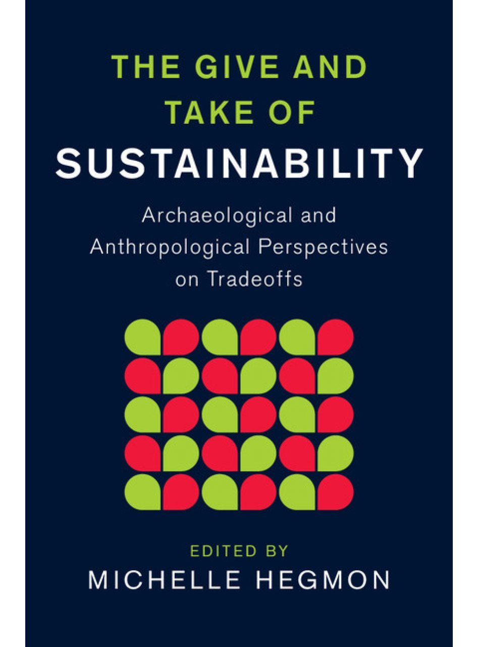 The Give and Take of Sustainability