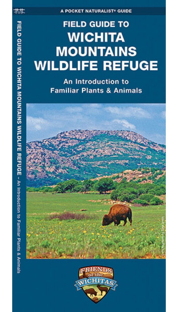 Field Guide to Wichita Mountains Wildlife Refuge
