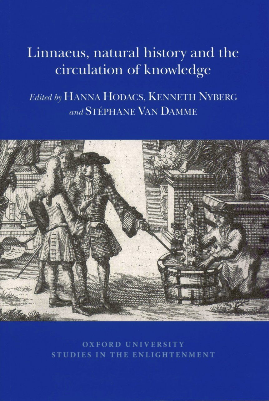 Linnaeus, Natural History and the Circulation of Knowledge