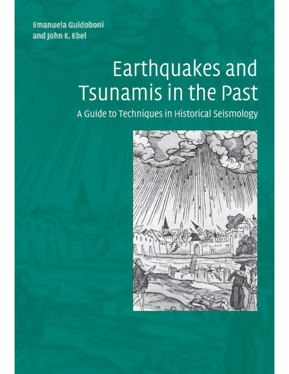 Earthquakes and Tsunamis in the Past
