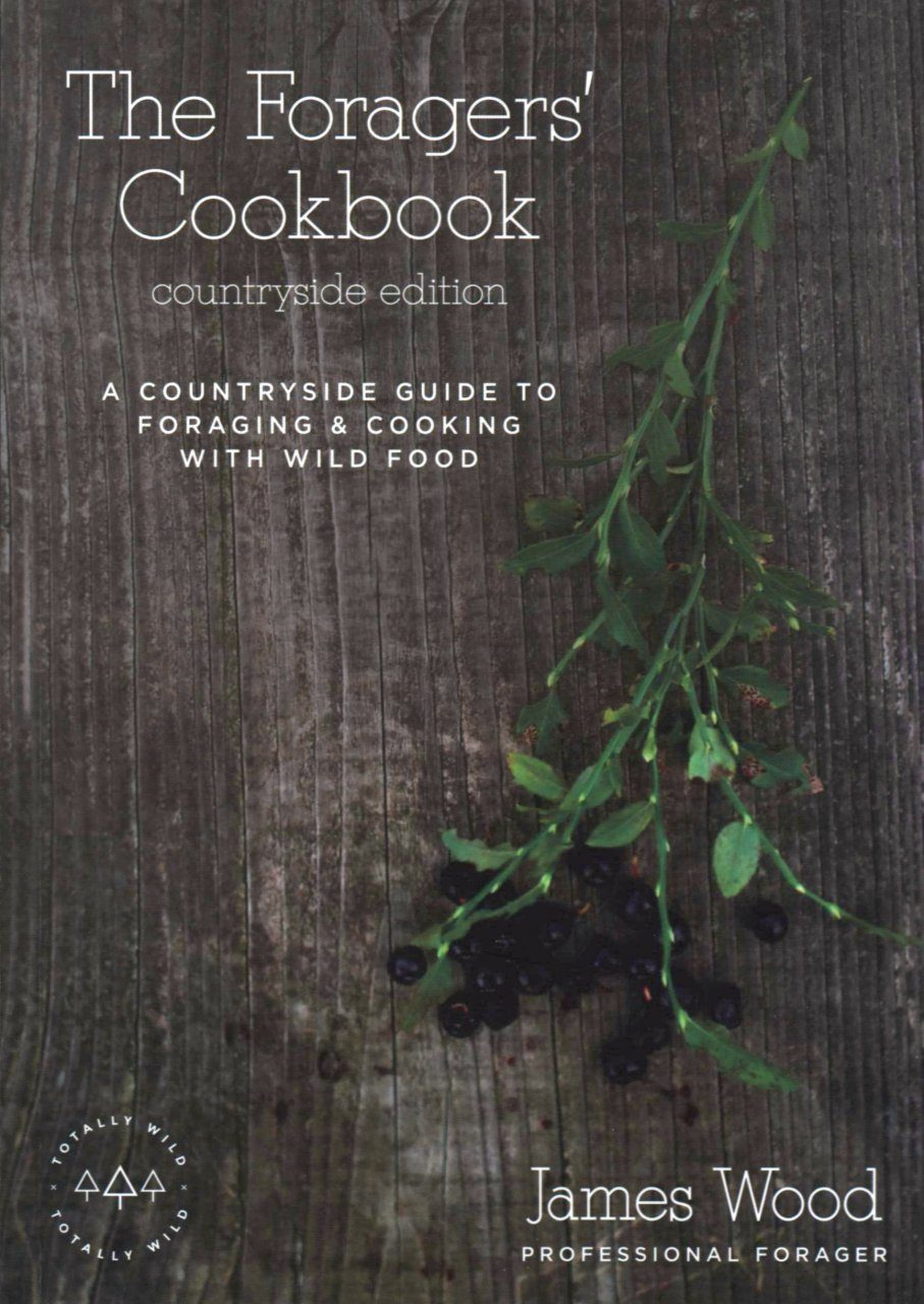 The Foragers' Cookbook