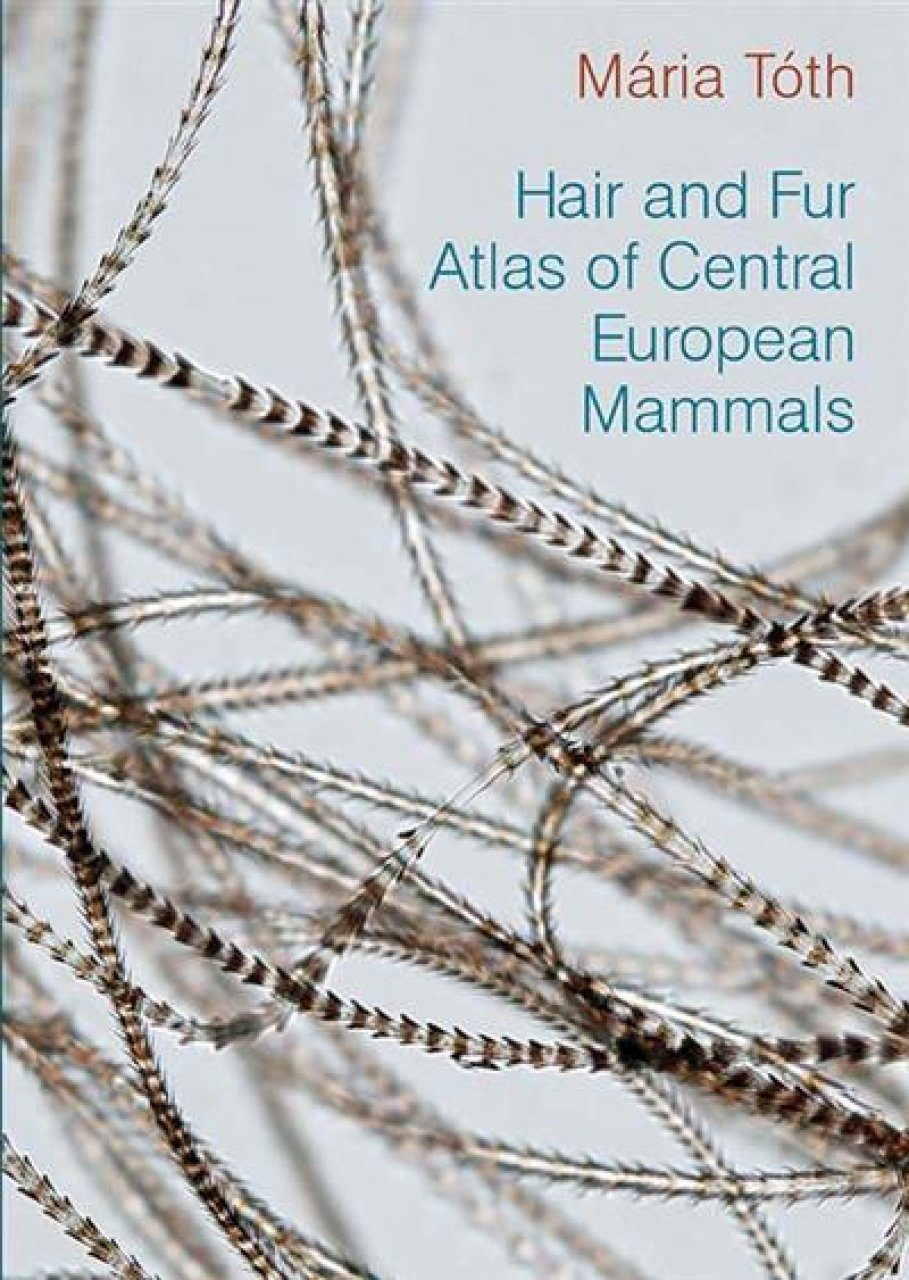 Hair and Fur Atlas of Central European Mammals