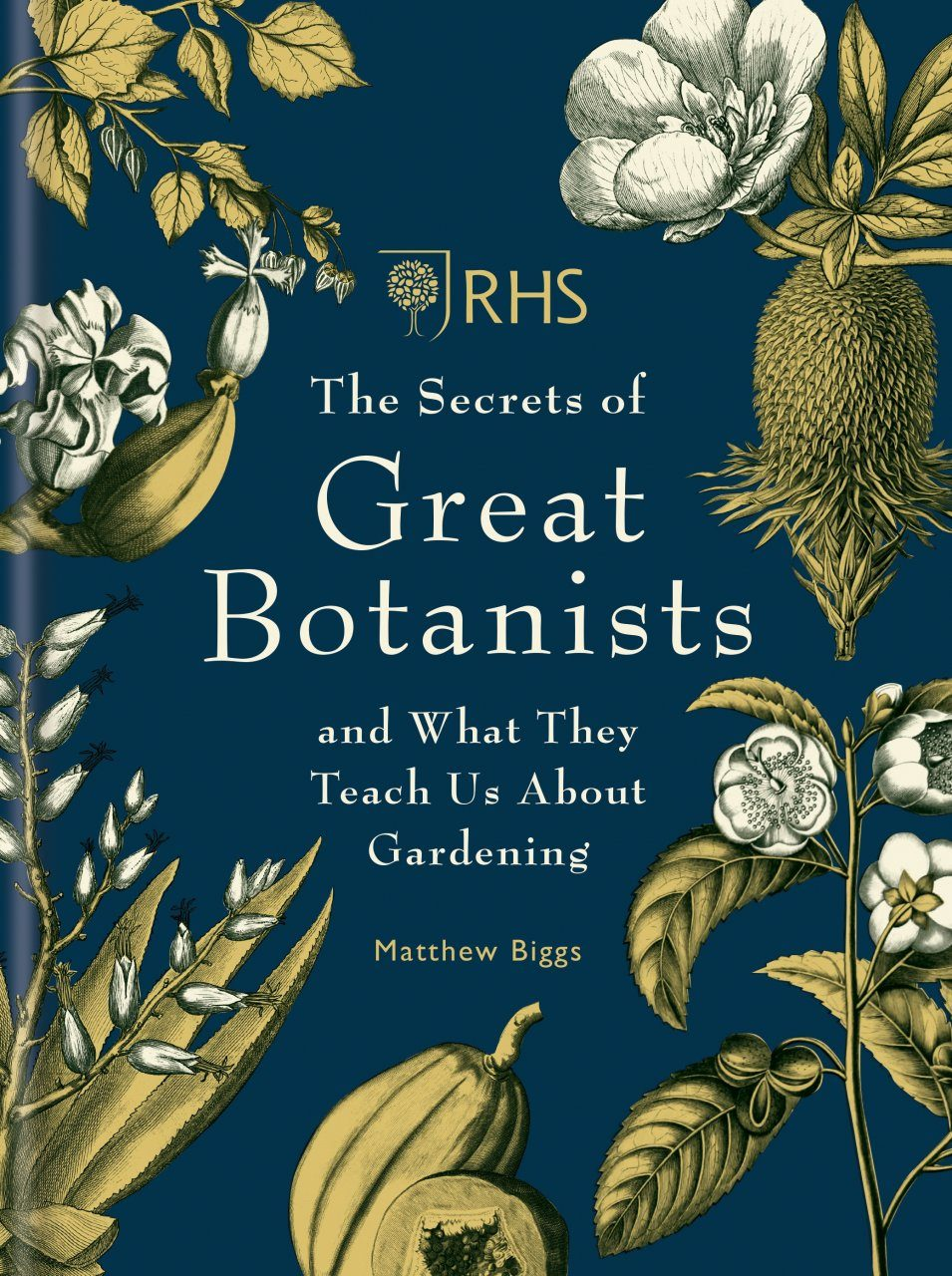 RHS The Secrets of the Great Botanists