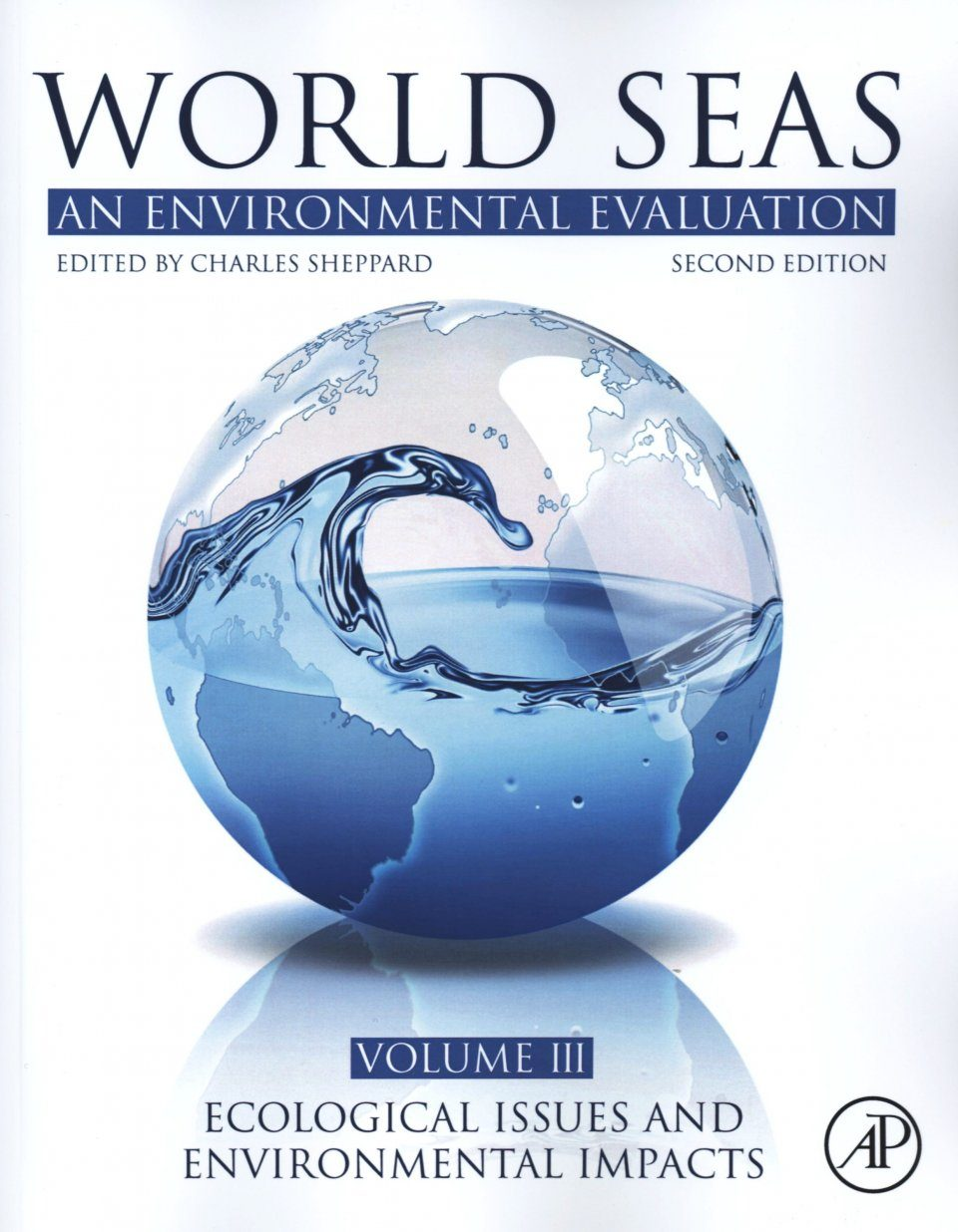 World Seas: An Environmental Evaluation, Volume 3