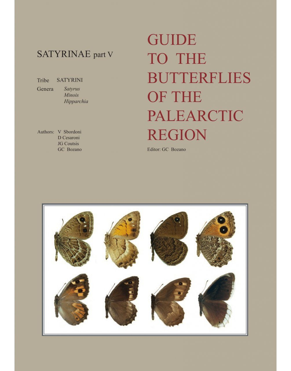 Satyrinae Part 5 (Guide to the Butterflies of the Palearctic Region)