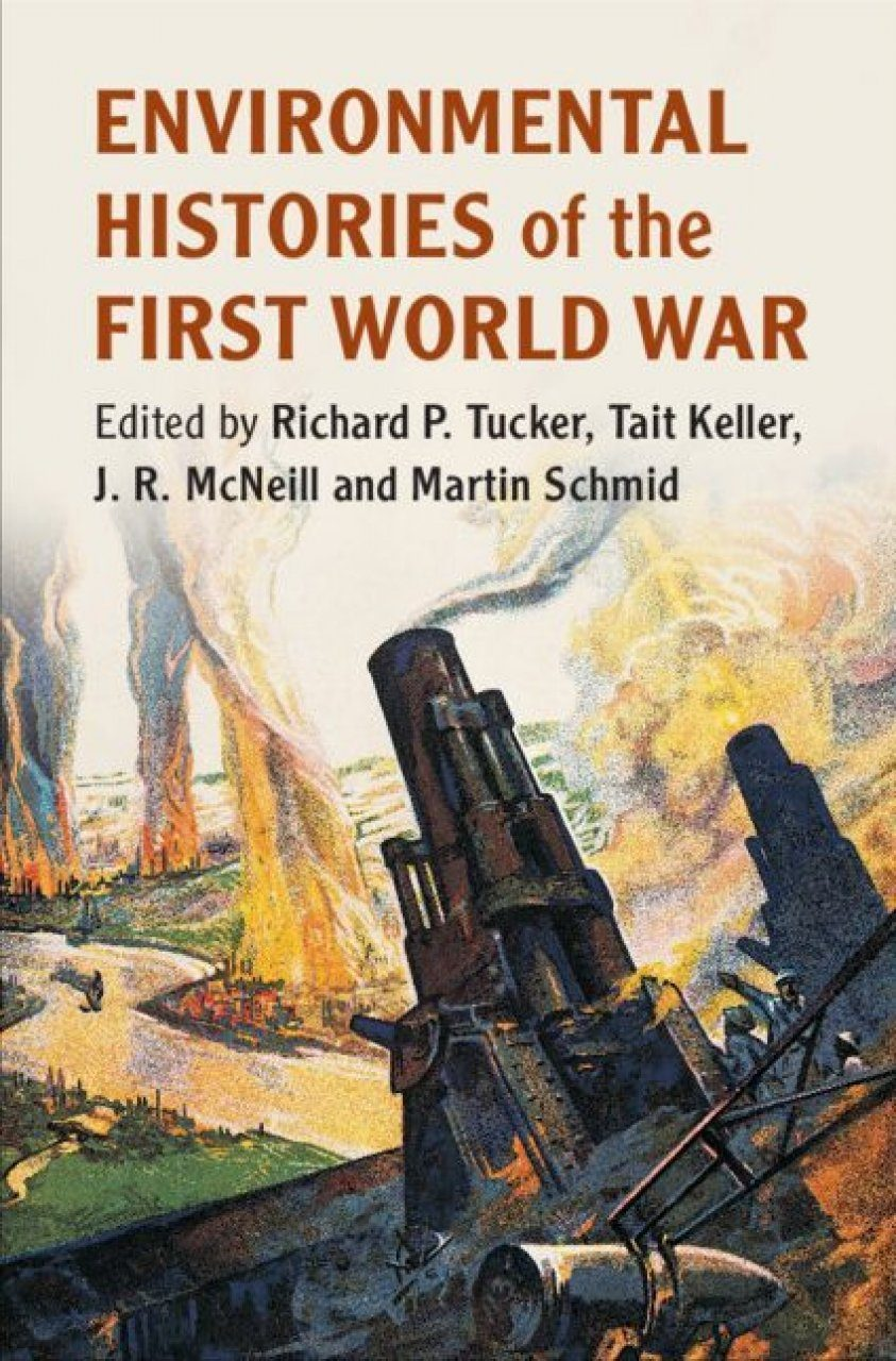 Environmental Histories of the First World War