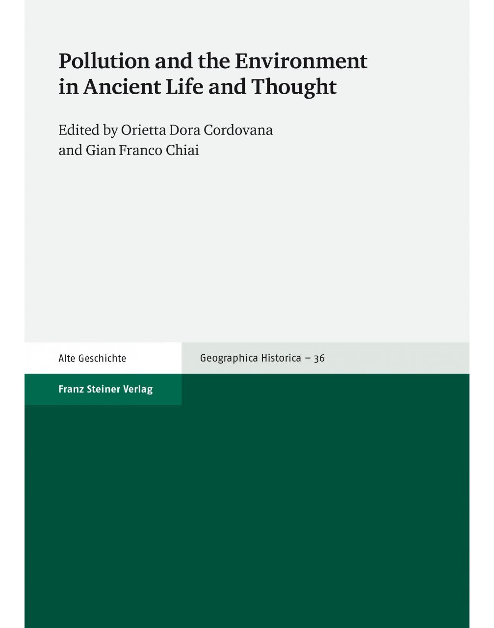 Pollution and the Environment in Ancient Life and Thought