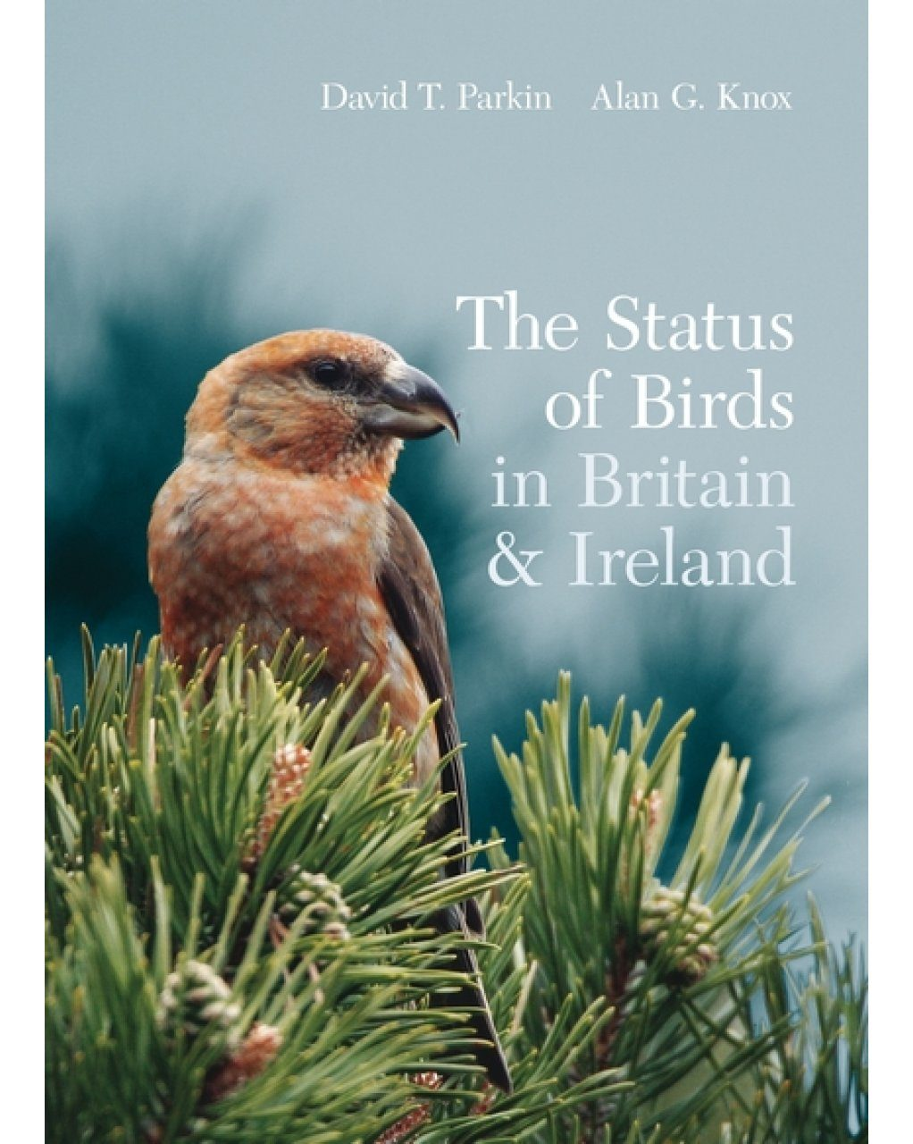 The Status of Birds in Britain and Ireland