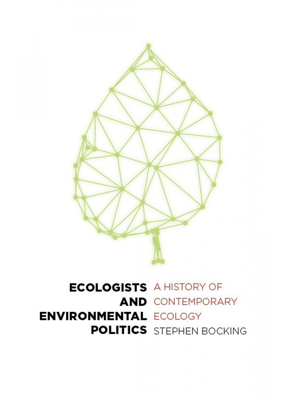 Ecologists and Environmental Politics