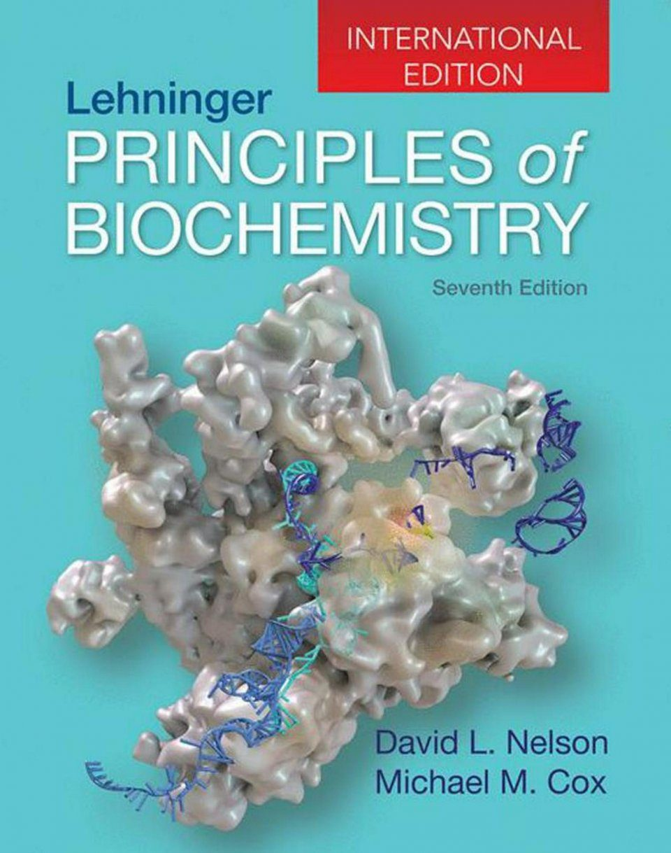 Lehninger Principles of Biochemistry (International Edition)