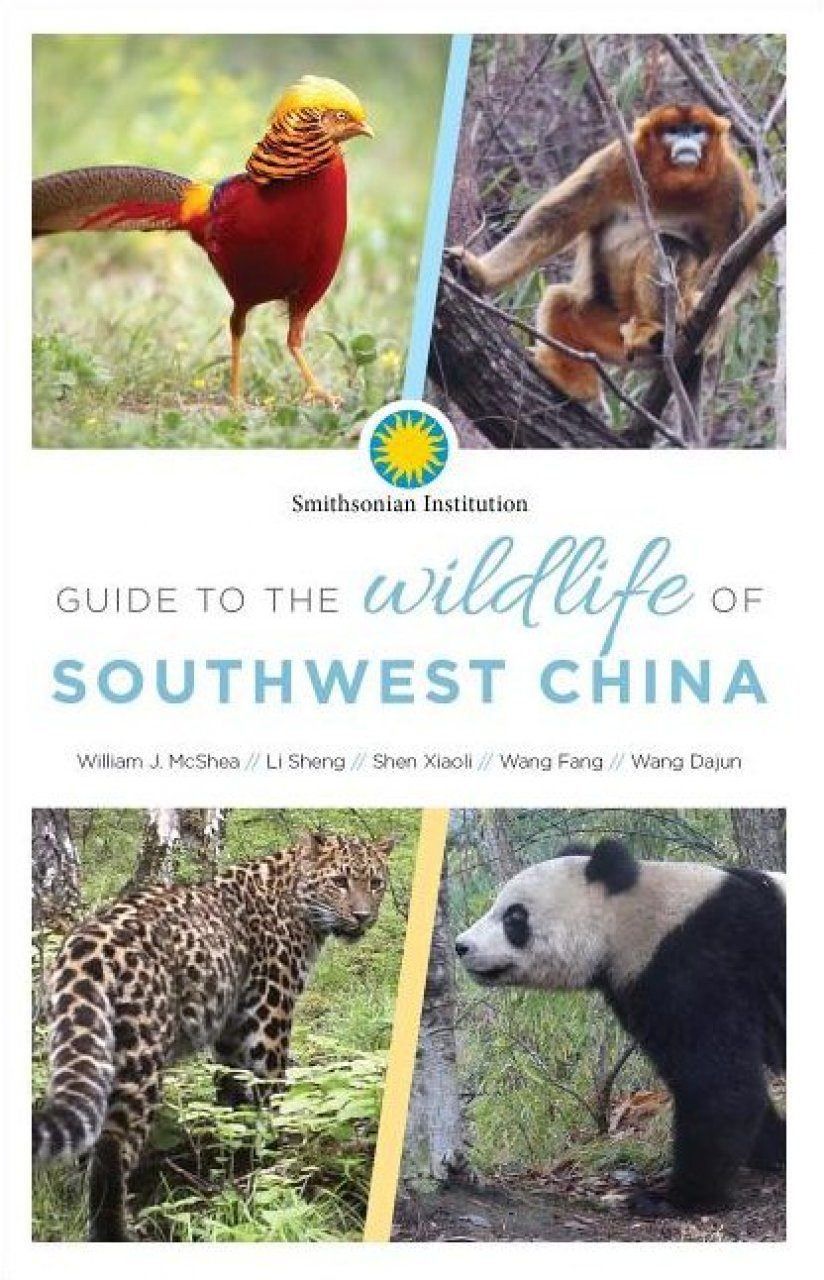 Field Guide to the Wildlife of Southwest China