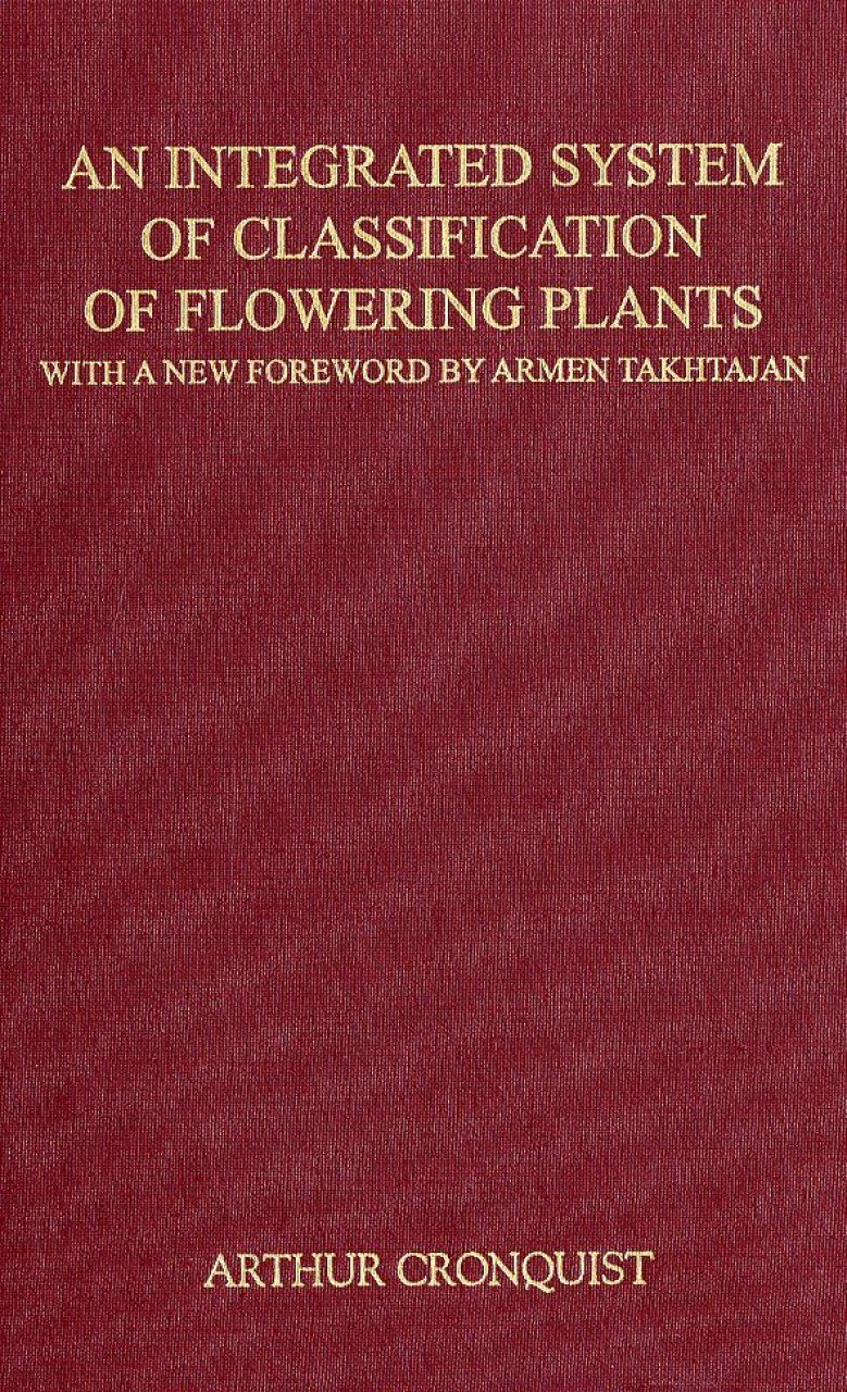 An Integrated System of Classification of Flowering Plants