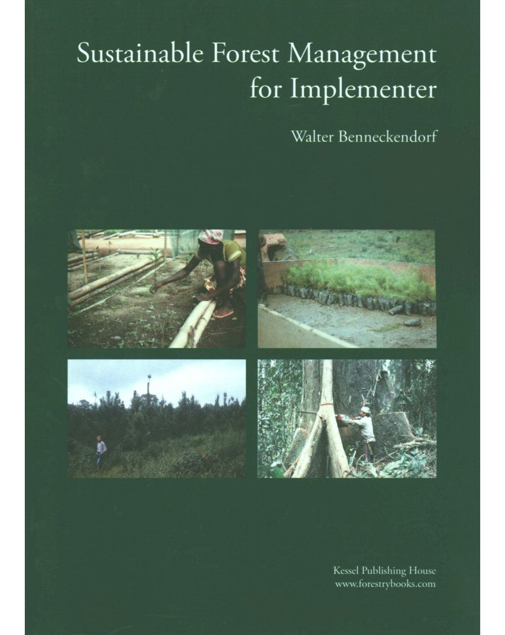 Sustainable Forest Management for Implementer