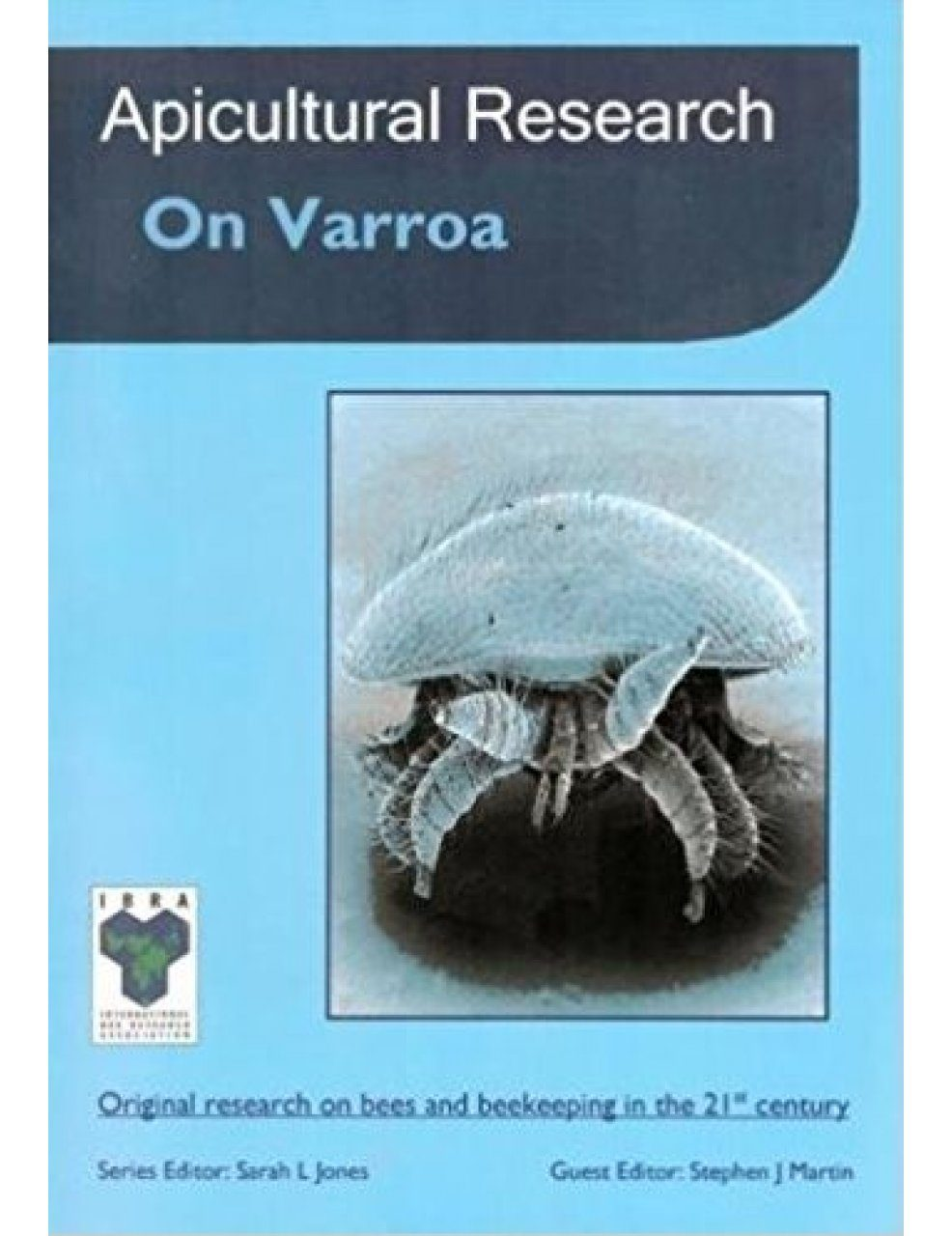 Apicultural Research on Varroa