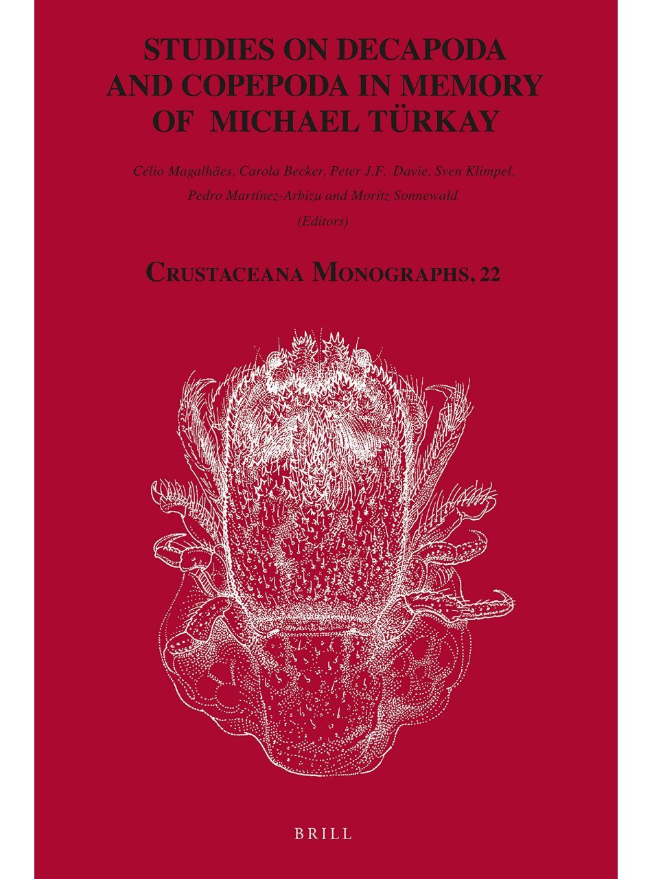 Studies on Decapoda and Copepoda in Memory of Michael Turkay