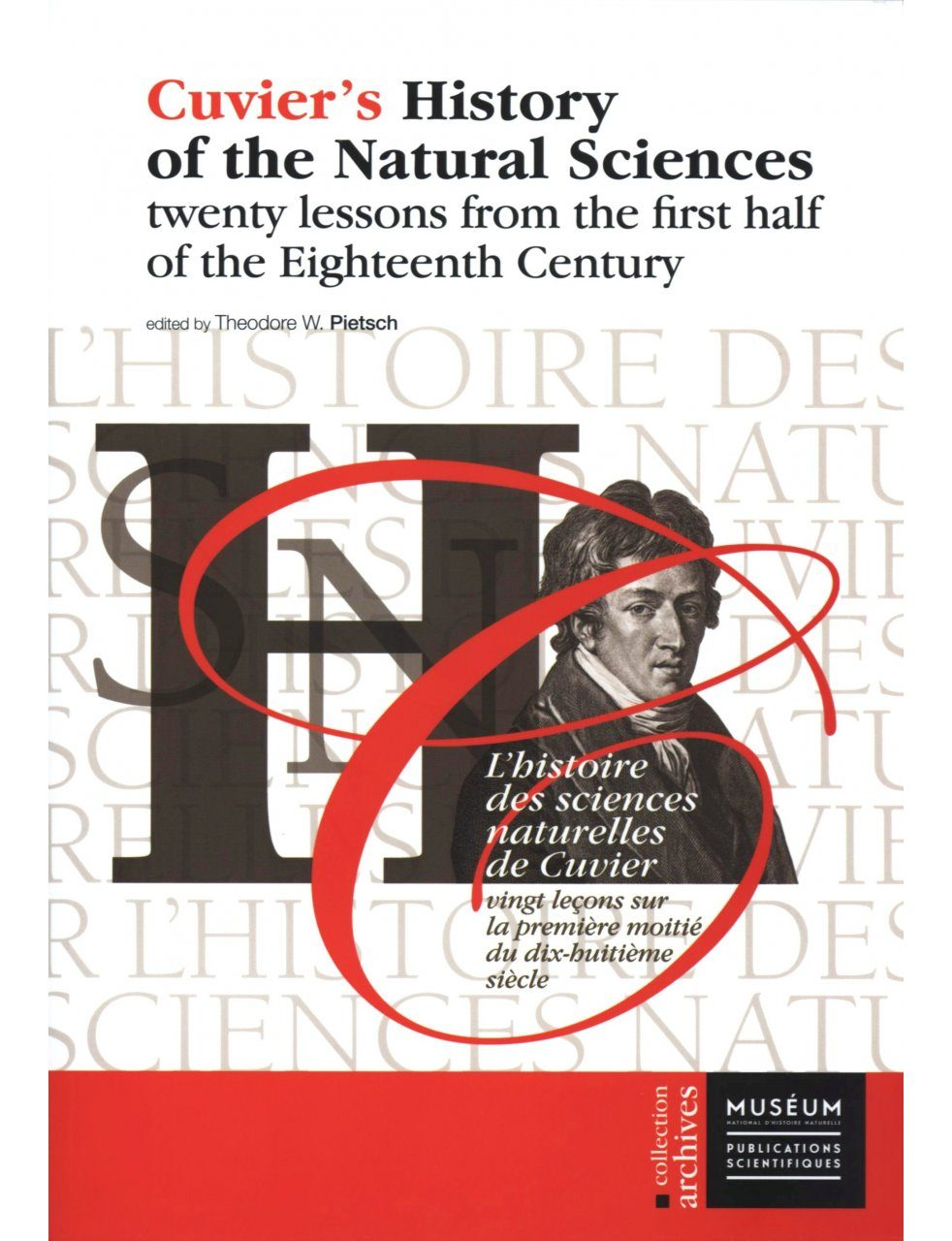 Cuvier's History of Natural Sciences, Volume 3 / L'Histoire des Sciences Naturelles de Cuvier, Volume 3