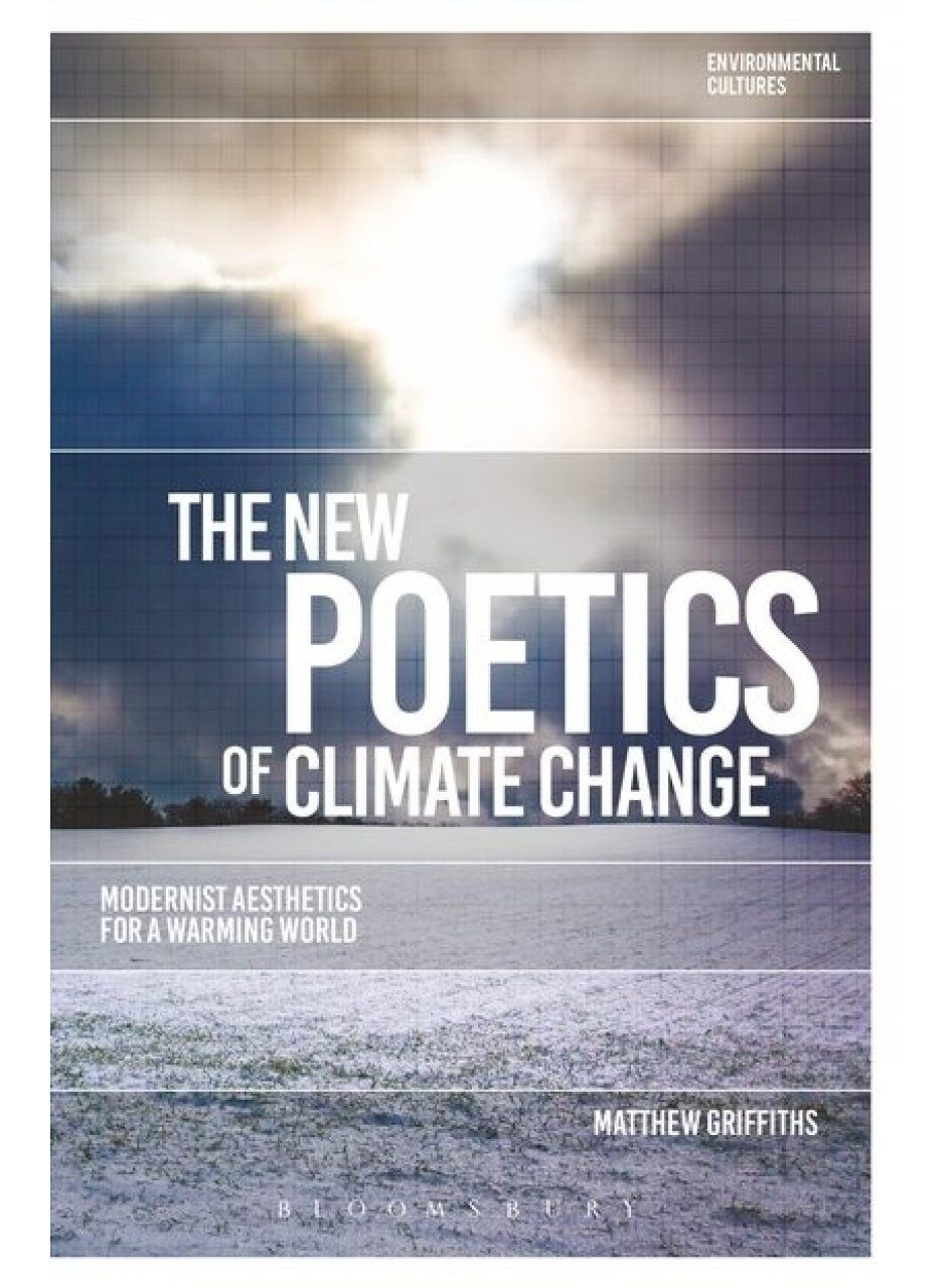 The New Poetics of Climate Change