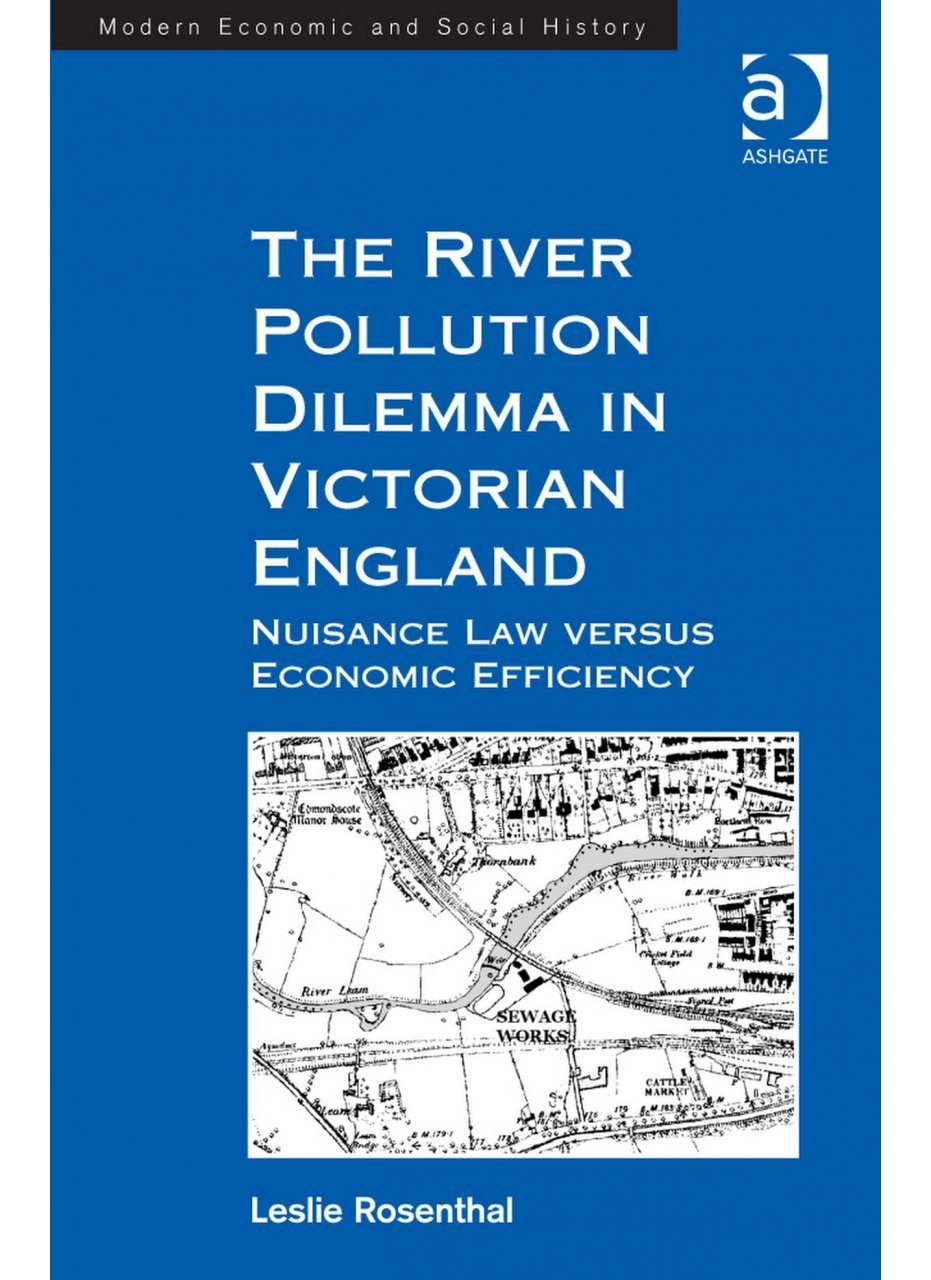 The River Pollution Dilemma in Victorian England