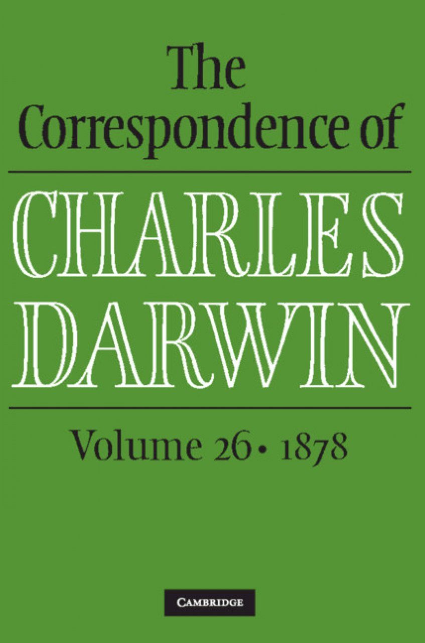 The Correspondence of Charles Darwin, Volume 26: 1878