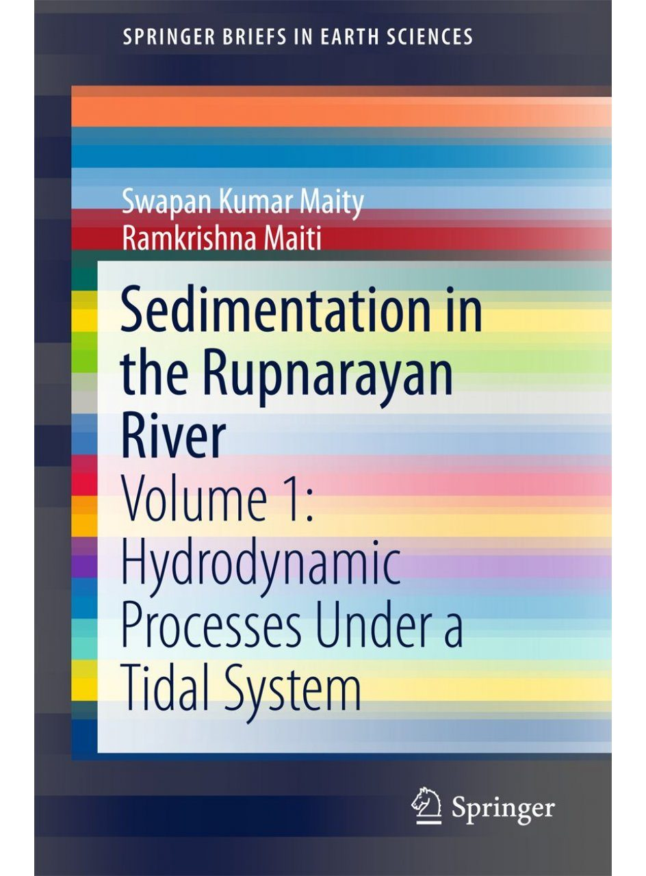 Sedimentation in the Rupnarayan River, Volume 1