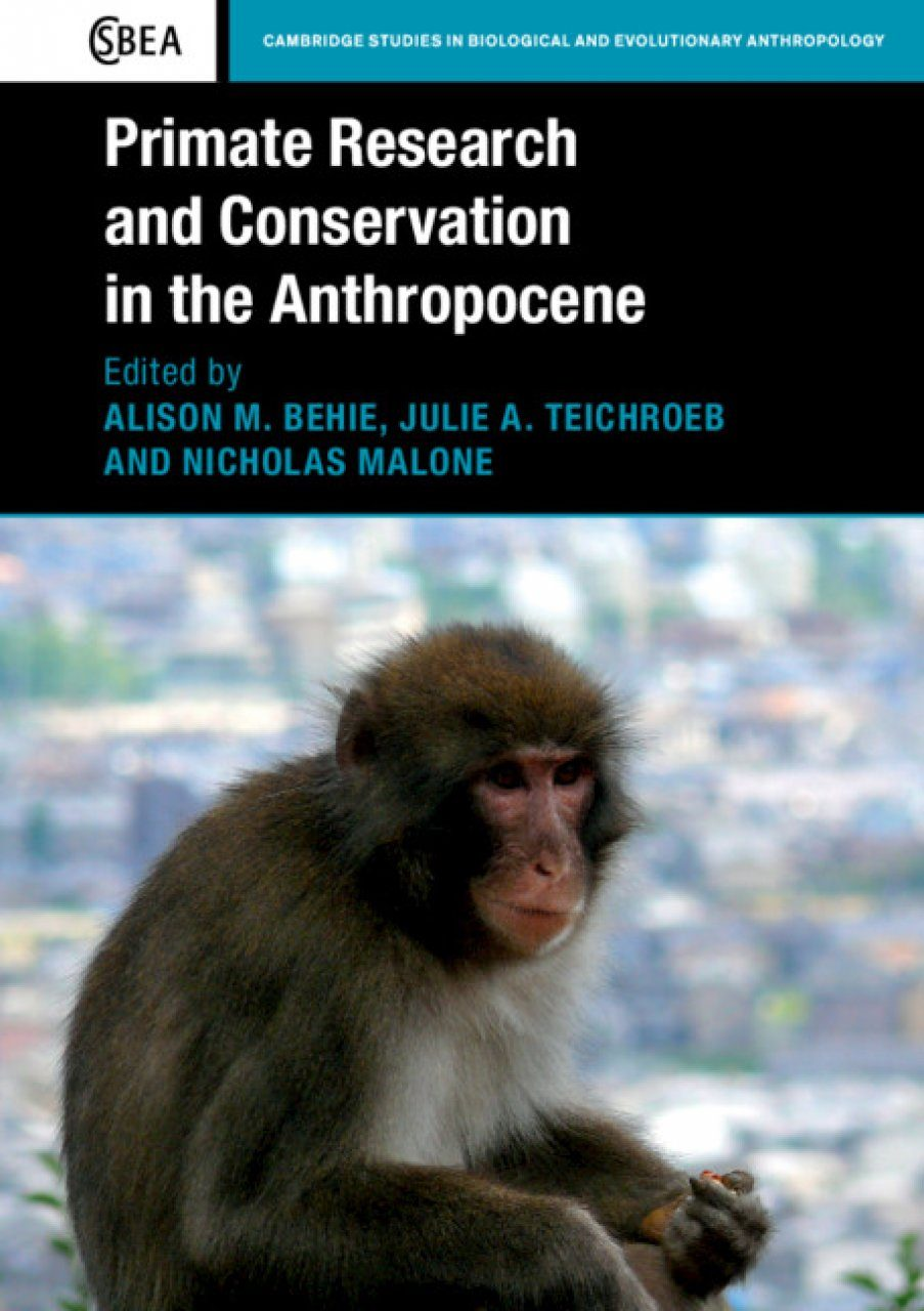 Primate Research and Conservation in the Anthropocene