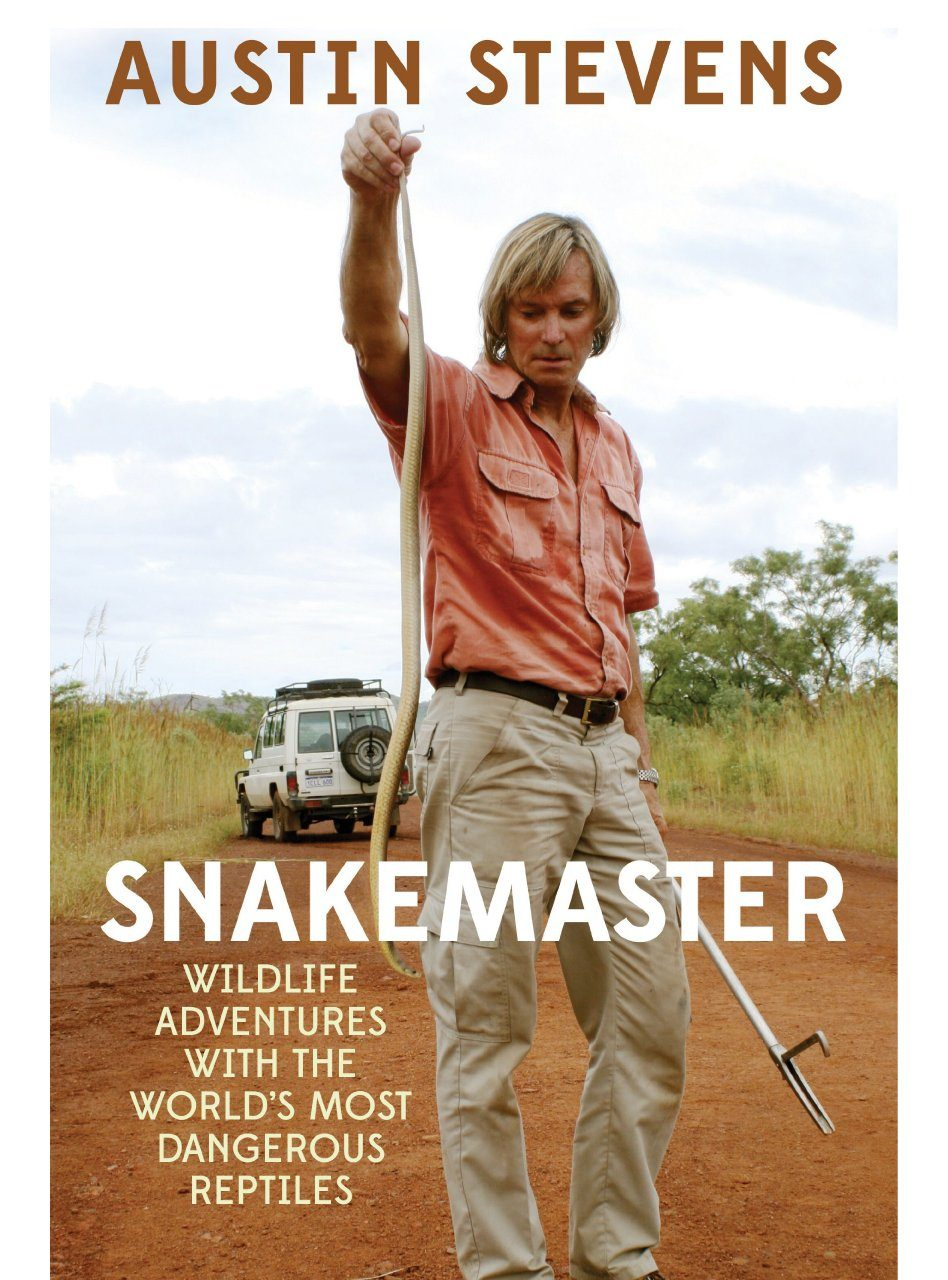 Snakemaster: Wildlife Adventures with the World's Most Dangerous Reptiles