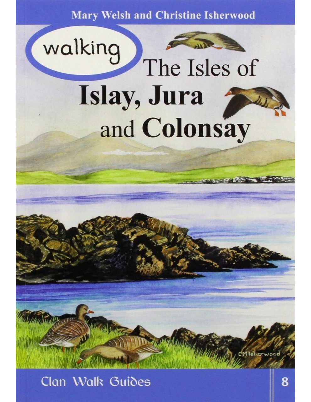 Walking the Isles of Islay, Jura and Colonsay