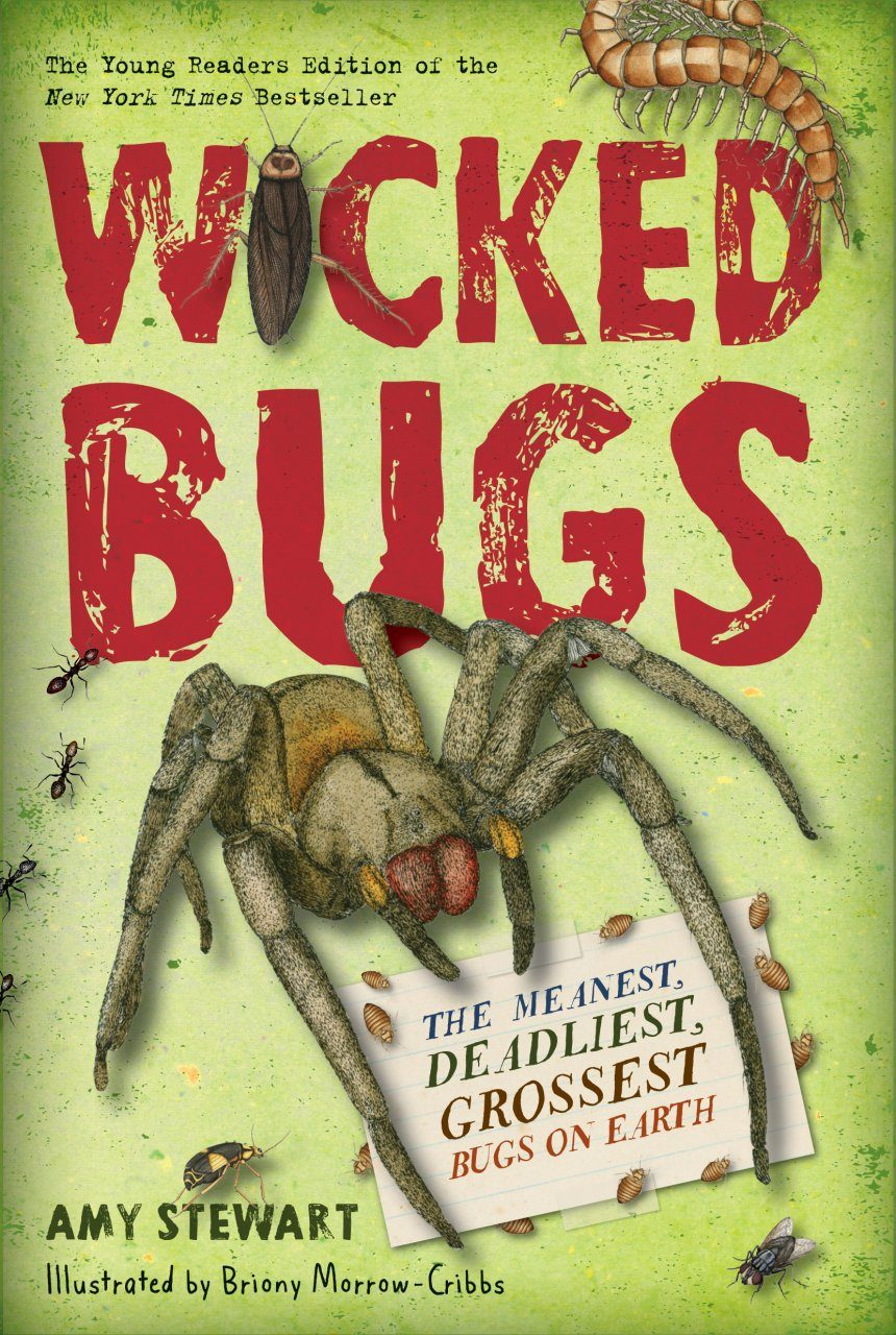 Wicked Bugs (Young Reader's Edition)