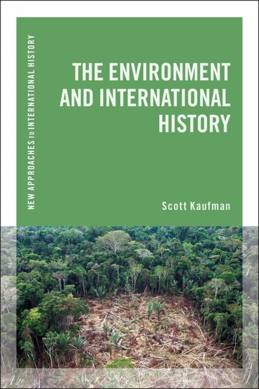 The Environment and International History