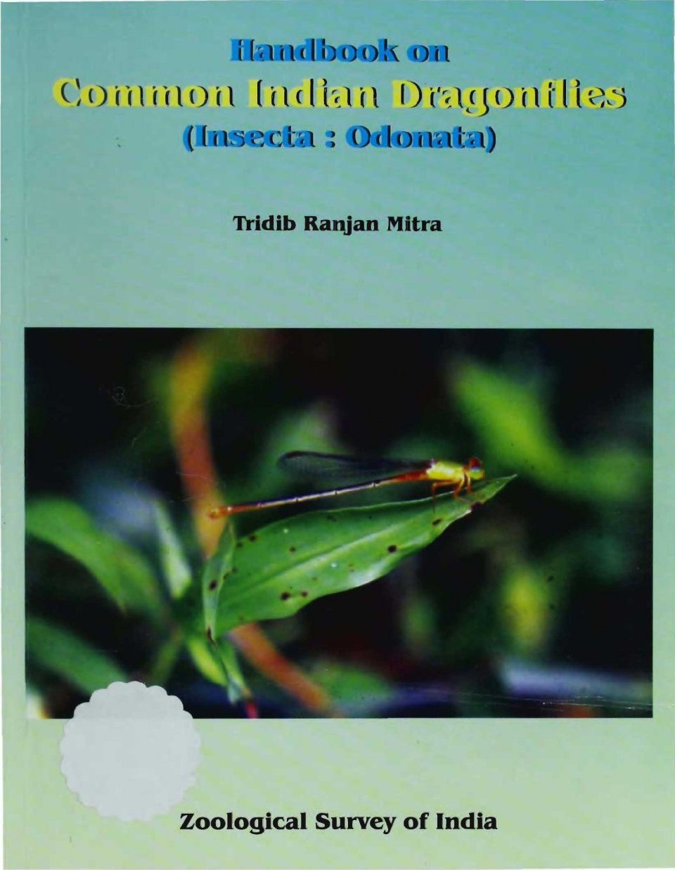 Handbook on Common Indian Dragonflies (Insecta: Odonata)