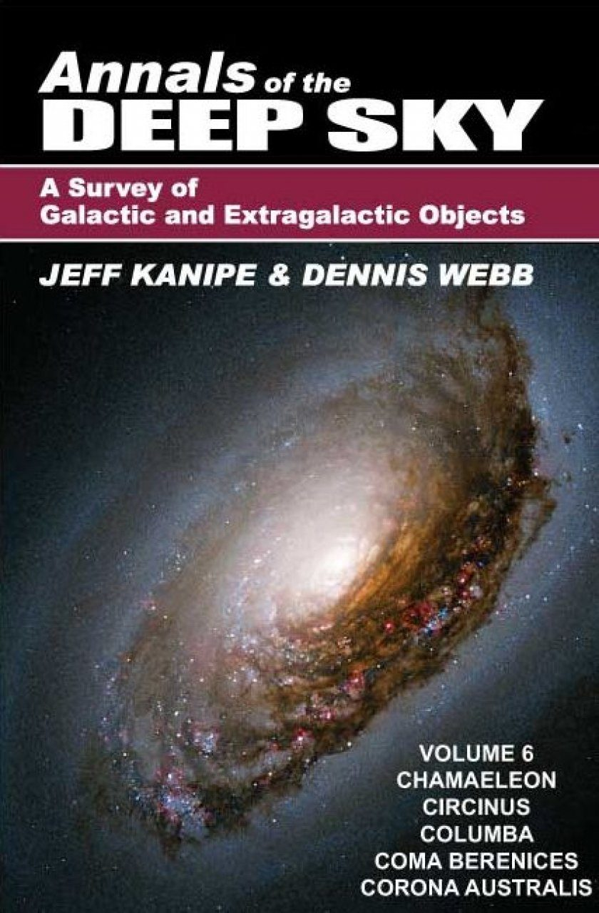 Annals of the Deep Sky – A Survey of Galactic and Extragalactic Objects, Volume 6