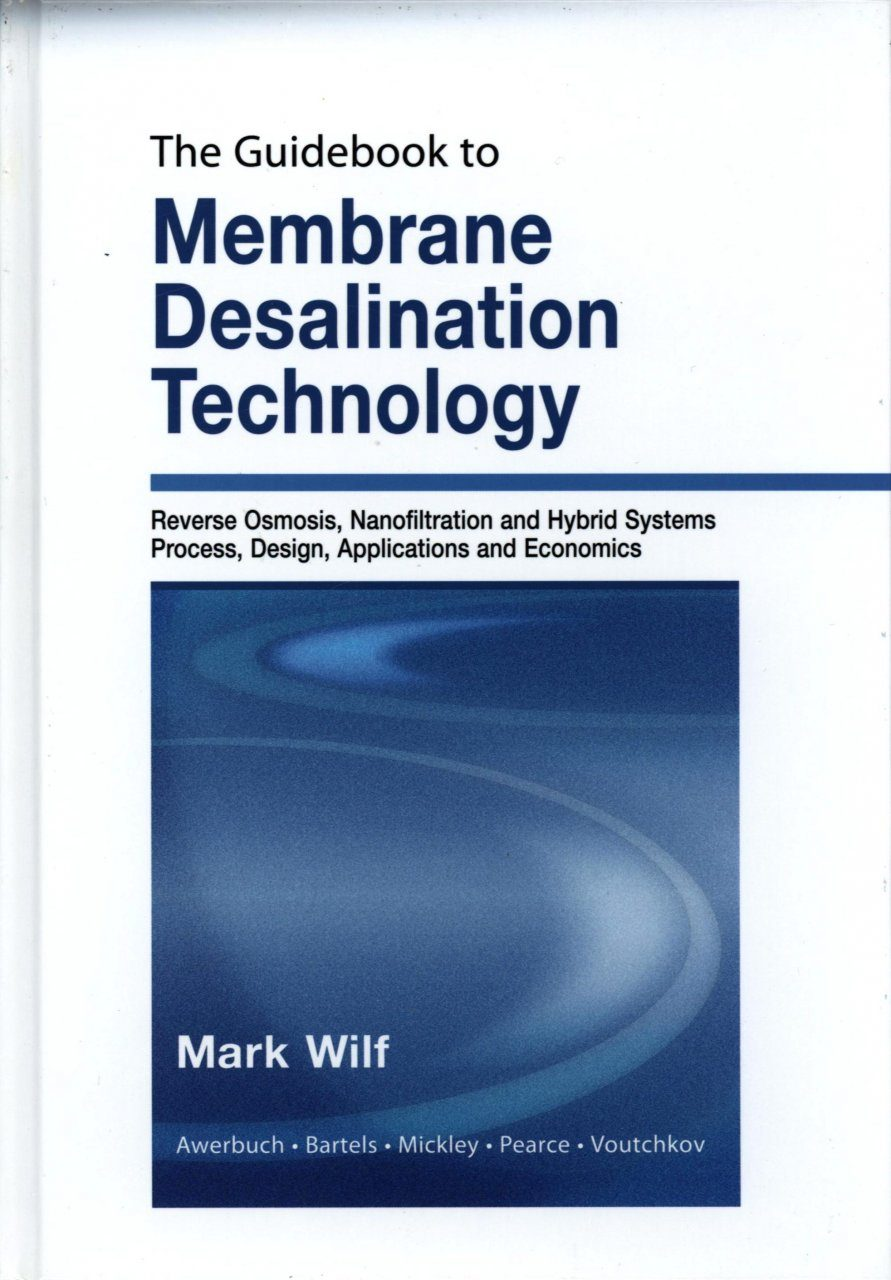The Guidebook to Membrane Desalination Technology