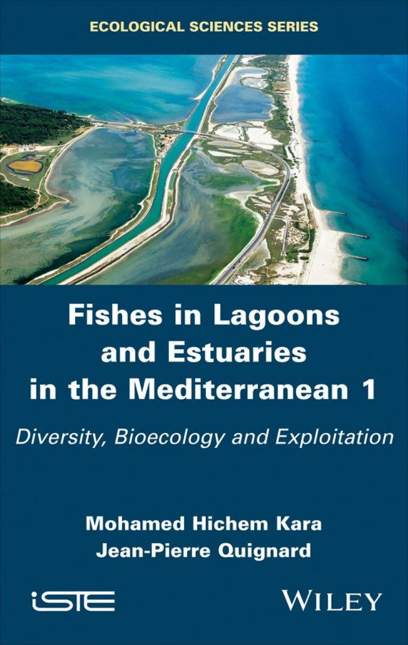 Fishes in Lagoons and Estuaries in the Mediterranean, Volume 1