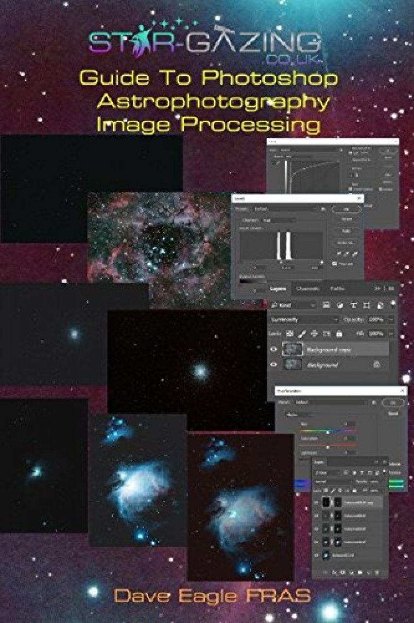 Star-Gazing Guide to Photoshop Astrophotography Image Processing
