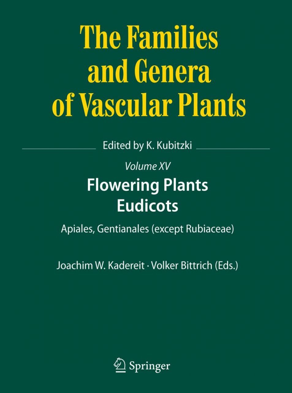 The Families and Genera of Vascular Plants, Volume 15
