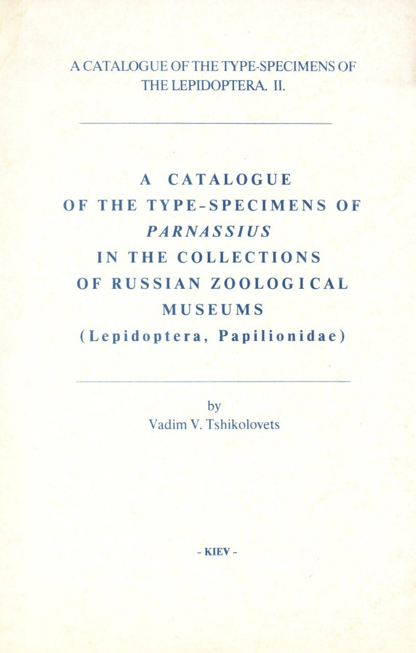 A Catalogue of the Type-Specimens of Parnassius in the Collections of Russian Zoological Museums (Lepidoptera, Papilionidae)
