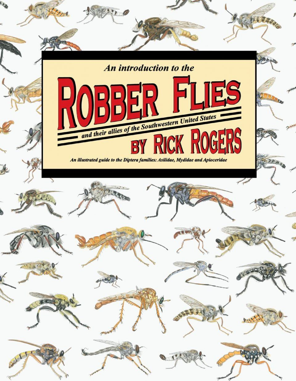 An Introduction to Robber Flies and Their Allies of the Southwestern United States