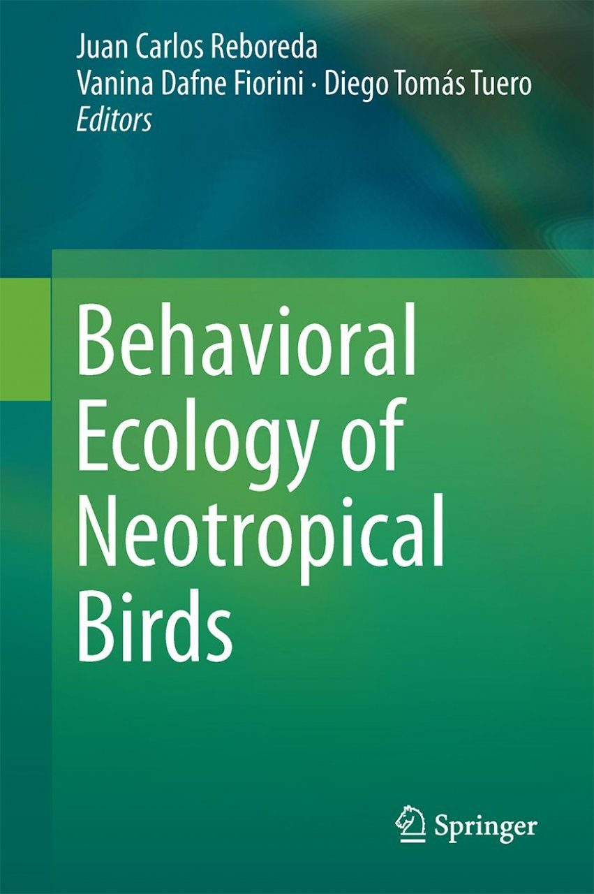 Behavioral Ecology of Neotropical Birds