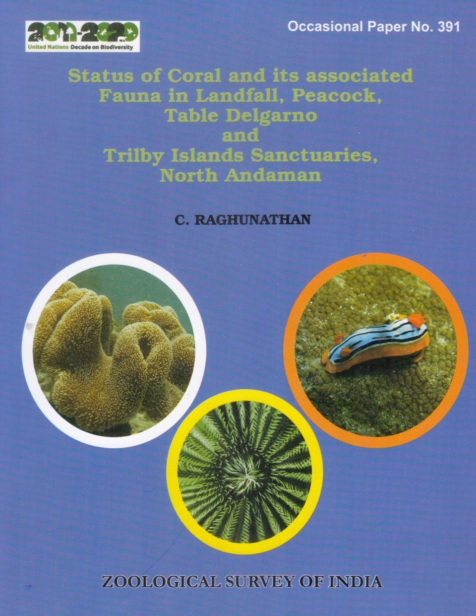Status of Coral and Its Associated Fauna in Landfall, Peacock, Table Delgarno and Trilby Islands Sanctuaries, North Andaman