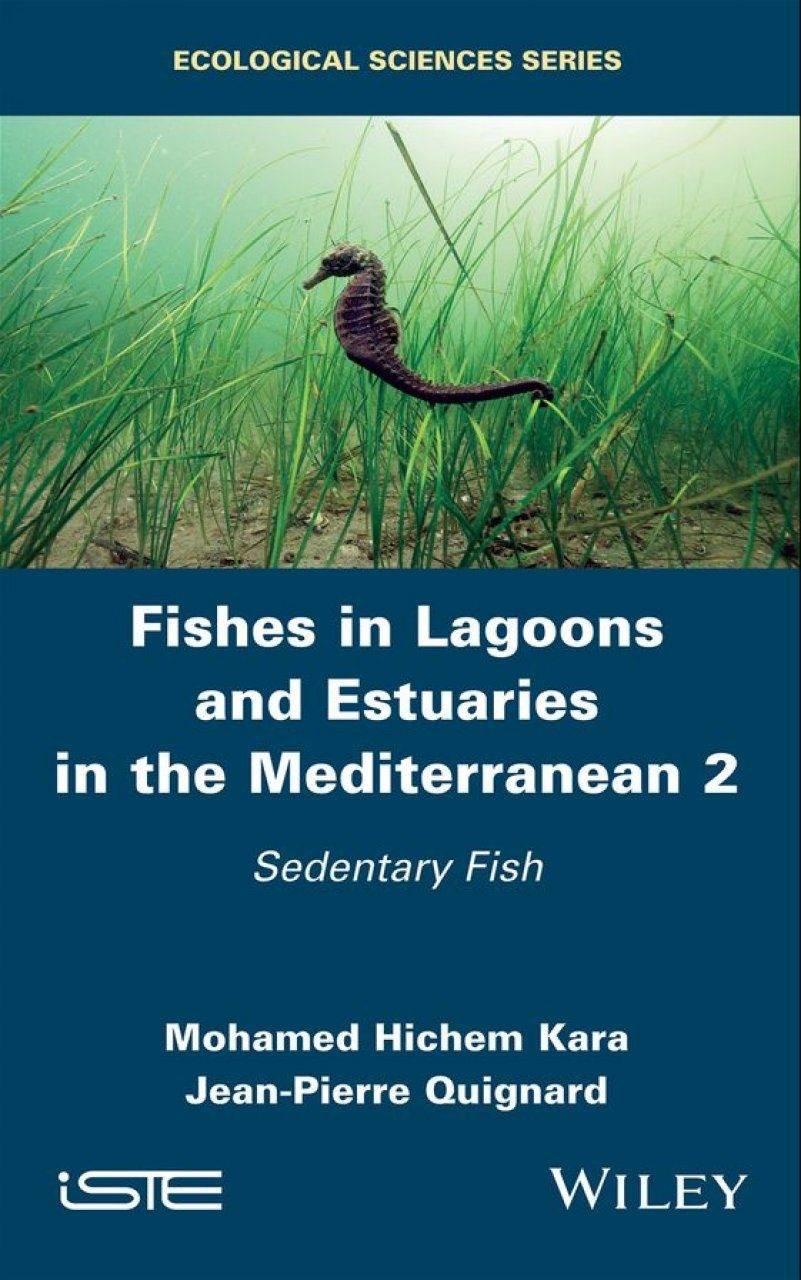 Fishes in Lagoons and Estuaries in the Mediterranean, Volume 2