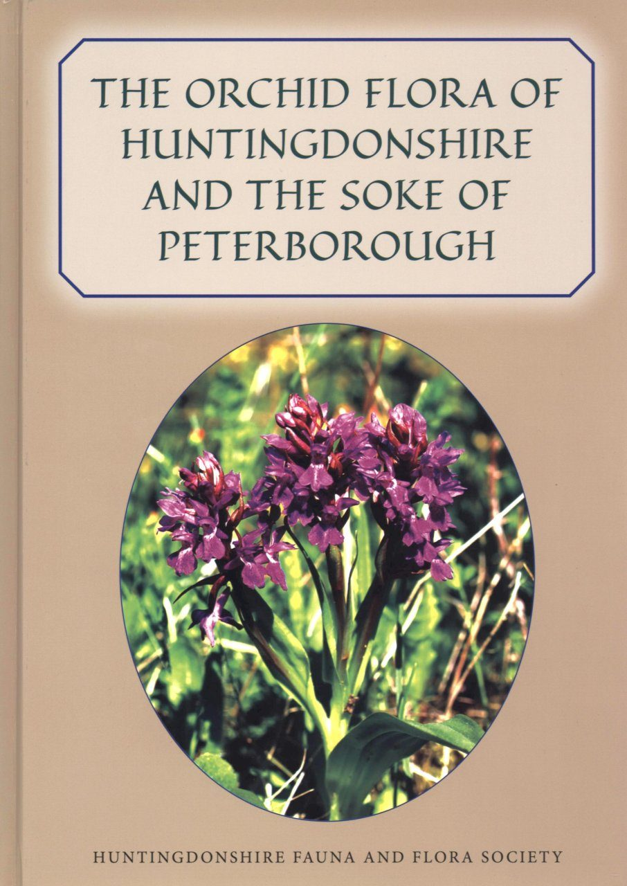 The Orchid Flora of Huntingdonshire and the Soke of Peterborough