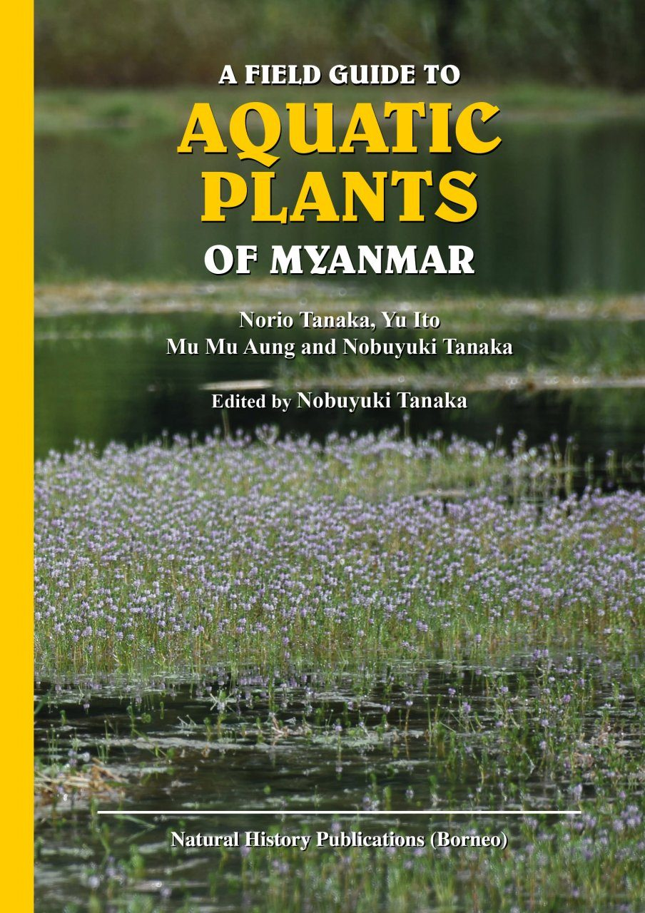 A Field Guide to Aquatic Plants of Myanmar
