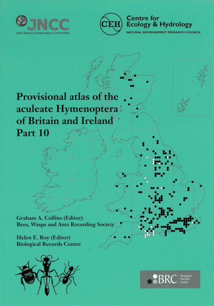 Provisional Atlas of the Aculeate Hymenoptera of Britain and Ireland, Part 10