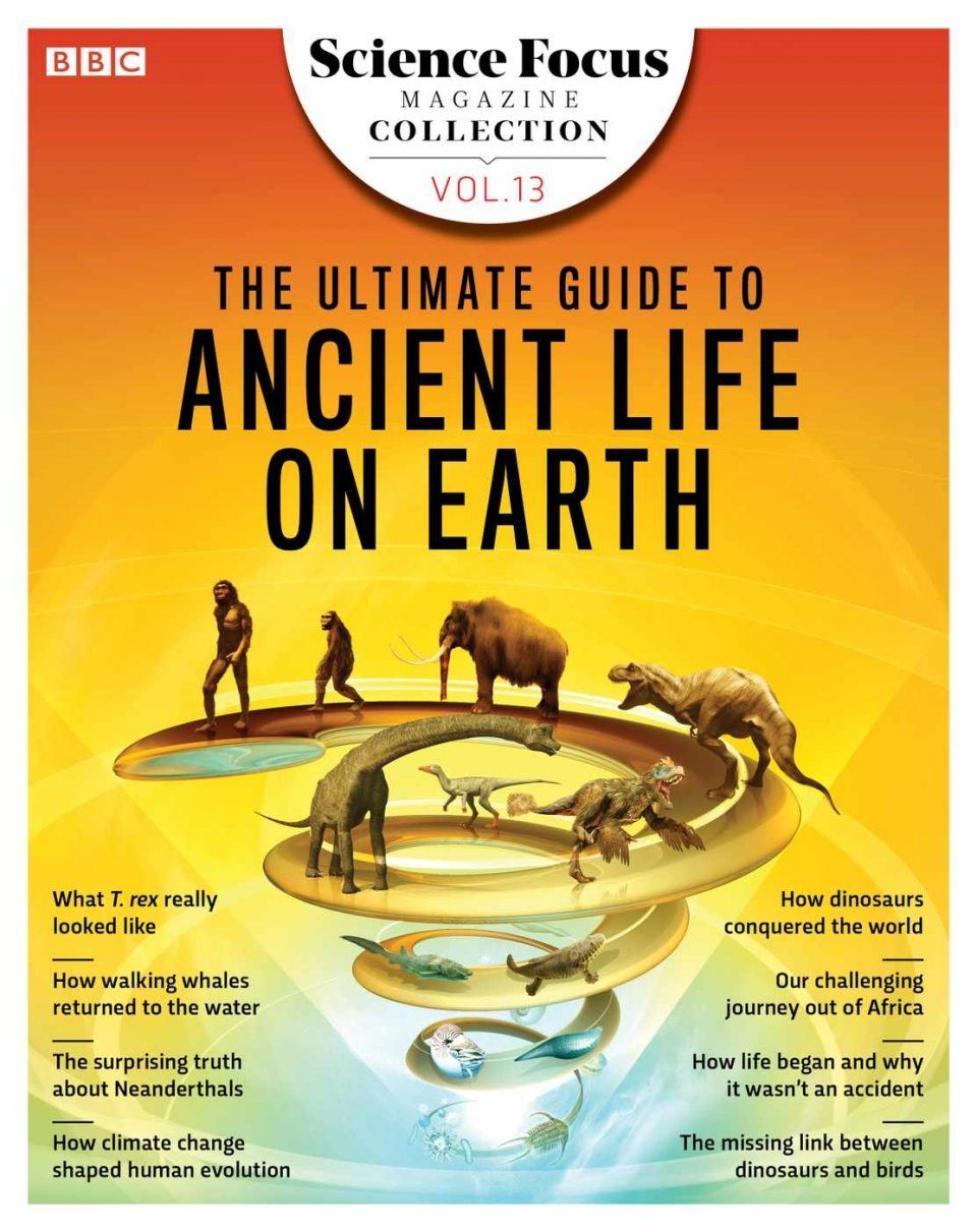 BBC Focus - The Ultimate Guide to Ancient Life on Earth