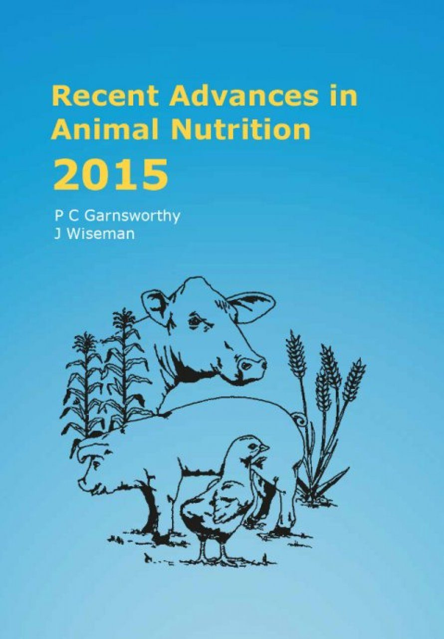Recent Advances in Animal Nutrition 2015