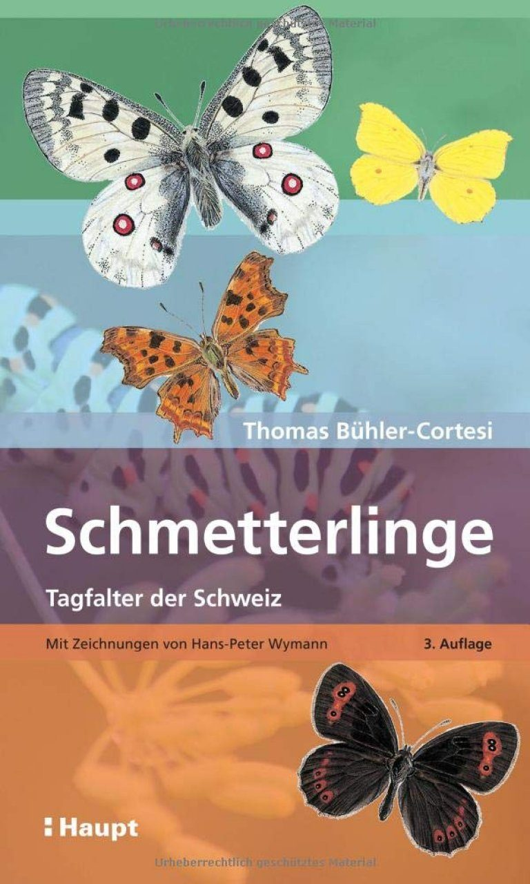 Schmetterlinge: Tagfalter der Schweiz [Butterflies of Switzerland]