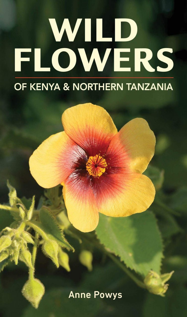 Wild Flowers of Kenya & Northern Tanzania